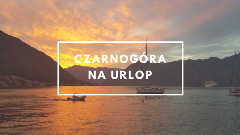 Czarnogóra na urlop