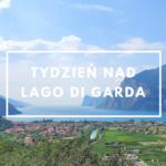 Tydzień nad Lago di Garda
