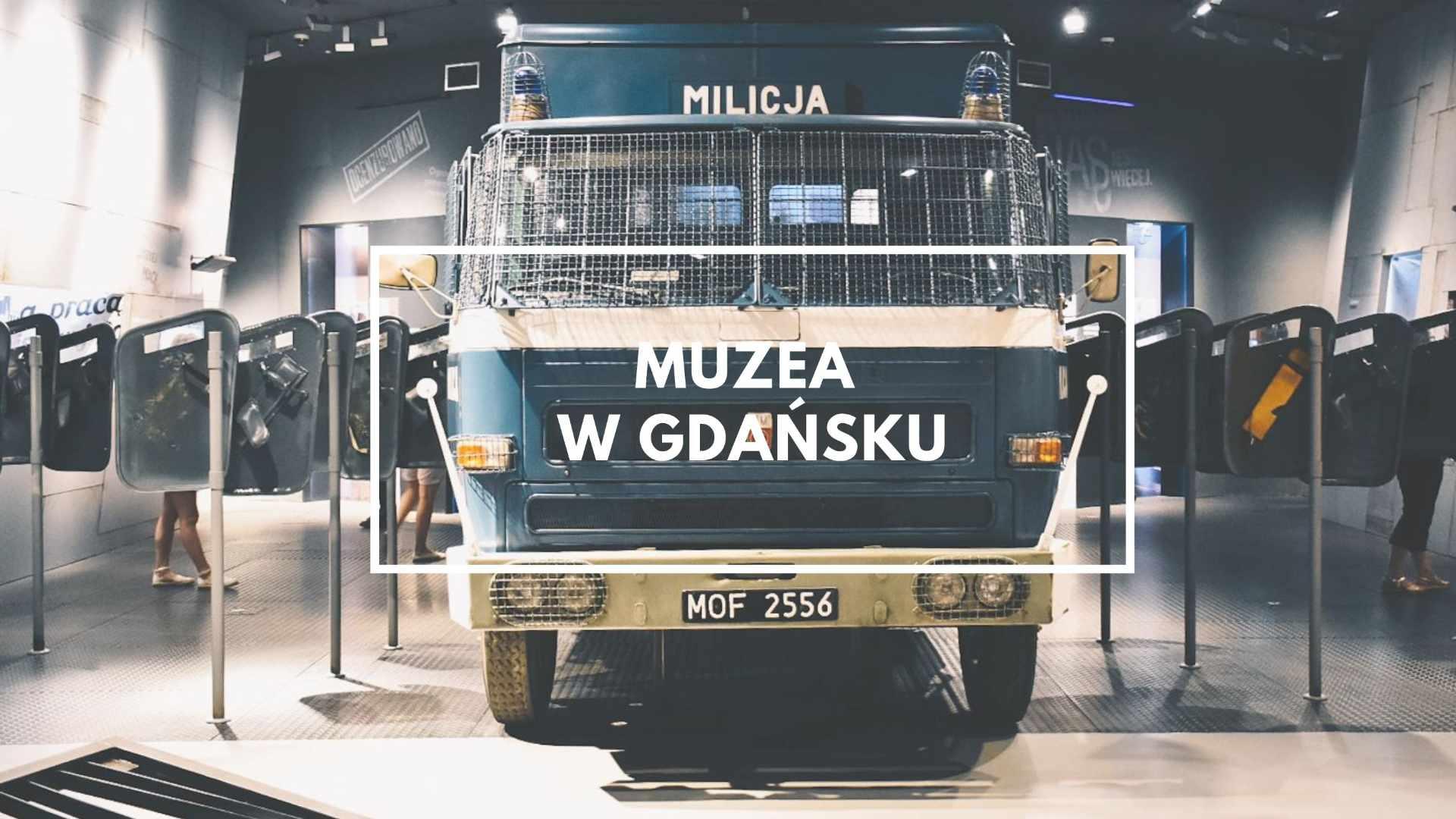 Ciężarówka milicji w muzeum w Gdańsku.