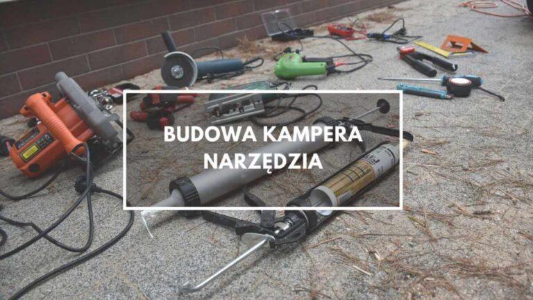 Budowa kampera – narzędzia
